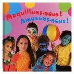 Livre - Maquillons-nous !