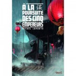 Livre de fiction - A la poursuite des cinq empereurs