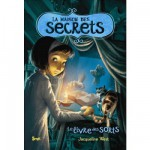 Livre de fiction - La maison des secrets : Le livre de sorts