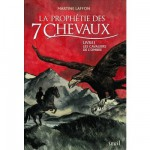 Livre de fiction - La prophtie des 7 chevaux - Livre 1 : Les cavaliers de l'ombre